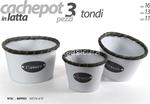 cachepot latta tondo set 3pz 11/13/15cm